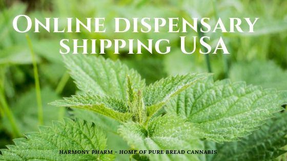 Online dispensary shipping USA